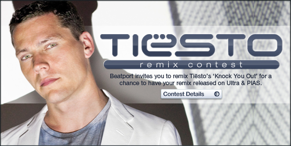 Tiesto DJ remix contest from Beatport, on the Knock You Out track from Kaleidoscope